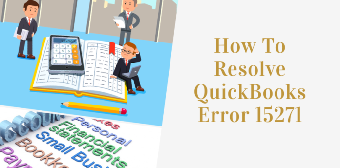 How To Solve QuickBooks Error 15271